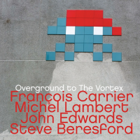 Francois Carrier: Overground To The Vortex