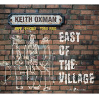 Album East of the Village by Keith Oxman