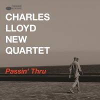 Album Passin' Thru by Charles Lloyd