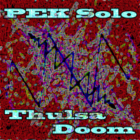 PEK: PEK Solo - Thulsa Doom