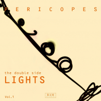 PERICOPES, The Double Side Vol. I - Lights
