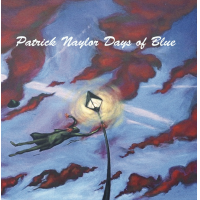 "Read ""Patrick Naylor/ Days Of Blue"" reviewed by Fiona Ord-Shrimpton"