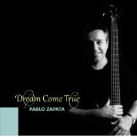 Album Dream Come True by Pablo Zapata