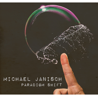 Paradigm Shift by Michael Janisch