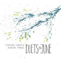 Duets in June by Aaron Parks