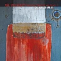 Album Are You Ready? Viaggio al centro del violino - Vol. 2 by Emanuele Parrini