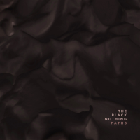 Album Paths by The Black Nothing