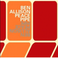 Ben Allison: Peace Pipe