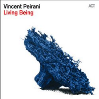 Vincent Peirani: Living Being
