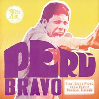 Various Artists: Peru Bravo: Funk, Soul & Psych from Peru's Radical Decade