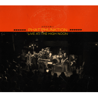 "Award-Winning Nine-Piece Band Phat Phunktion To Release ""Live At The High Noon"" On CD/Blu-Ray On June 2"
