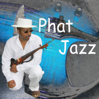 Album Phat Jazz by Darrell Looney