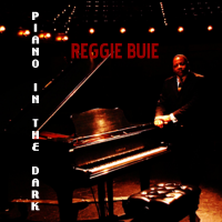 Album Piano In The Dark by Reggie Buie
