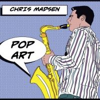 Chris Madsen: Pop Art
