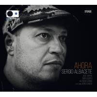 Album AHORA by Sergio Albacete