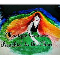 Monique Canniere: Preachin' to the Choir