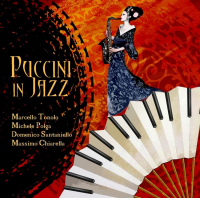 "Read ""Puccini in jazz"" reviewed by Alberto Bazzurro"