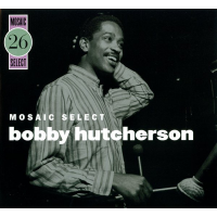 "Read ""Bobby Hutcherson: Mosaic Select 26"" reviewed by"