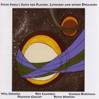Suite For Players, Listeners And Other Dreamers by Steve Swell