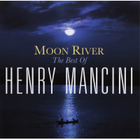 Album Moon River: The Best Of Henry Mancini by Henry Mancini