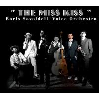 Album The Miss Kiss by Boris Savoldelli