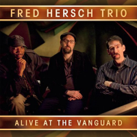 Fred Hersch Trio: Alive At The Vanguard