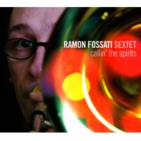 Album Callin' the Spirits by Ramon Fossati