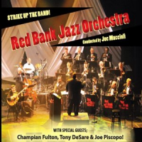 Red Bank Jazz Orchestra: Red Bank Jazz Orchestra: Strike Up The Band!