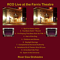 Album RCO Live at the Farris Theatre by River Cow Orchestra