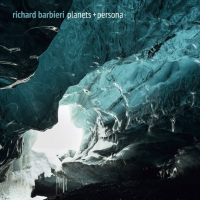 Richard Barbieri: Planets + Persona