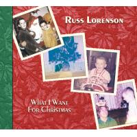 """That's What I Want For Christmas"" by Russ Lorenson"