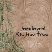 Album Rhythm Tree by Baka Beyond