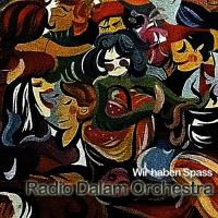 Album Radio Dalam Orchestra - Wir haben Spass by Yucca Rose