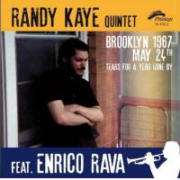 Randy Kaye Quintet: Brooklyn 1967, May 24th