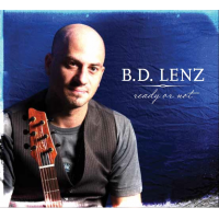 Ready Or Not, Jazz Guitarist B.D. Lenz Is Coming