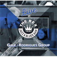 Album Gale/Rodrigues Group Live at the Rex by Vanessa Rodrigues