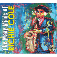 Richie Cole Alto Madness Orchestra: The Many Minds of Richie Cole