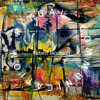 Album Ritual Communication by Robert Jacobson