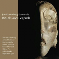 Joe Rosenberg Ensemble: Rituals and Legends