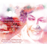 Roberta Piket: One For Marian: Celebrating Marian McPartland