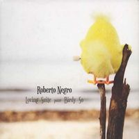 Album Loving Suite for Birdy So by Théo Ceccaldi / Roberto Negro / Valentin Ceccaldi / Adrien Chennebault