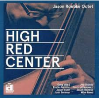 Jason Roebke Octet: High/Red/Center