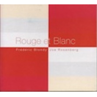 Frederic Blondy, Joe Rosenberg: Rouge et Blanc