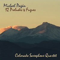 Twelve Preludes & Fugues Colorado Saxophone Quartet