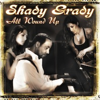 "Shady Grady ""All Wound Up"" by Vel Lewis"