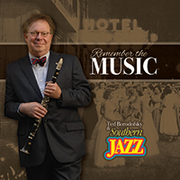 Album Ted Borodofsky and Southern Jazz ' Remember the Music
