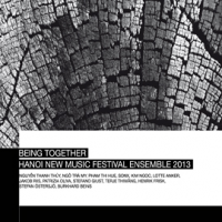 "Stefano Giust: Being Together ""Hanoi New Music Festival 2013"""