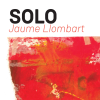Album Solo by Jaume Llombart