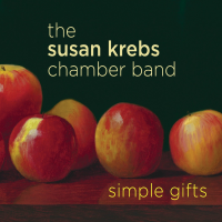 The Susan Krebs Chamber Band: Simple Gifts