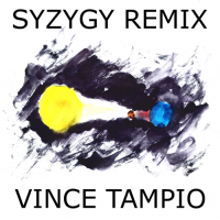 Album Syzygy Remix by Vince Tampio